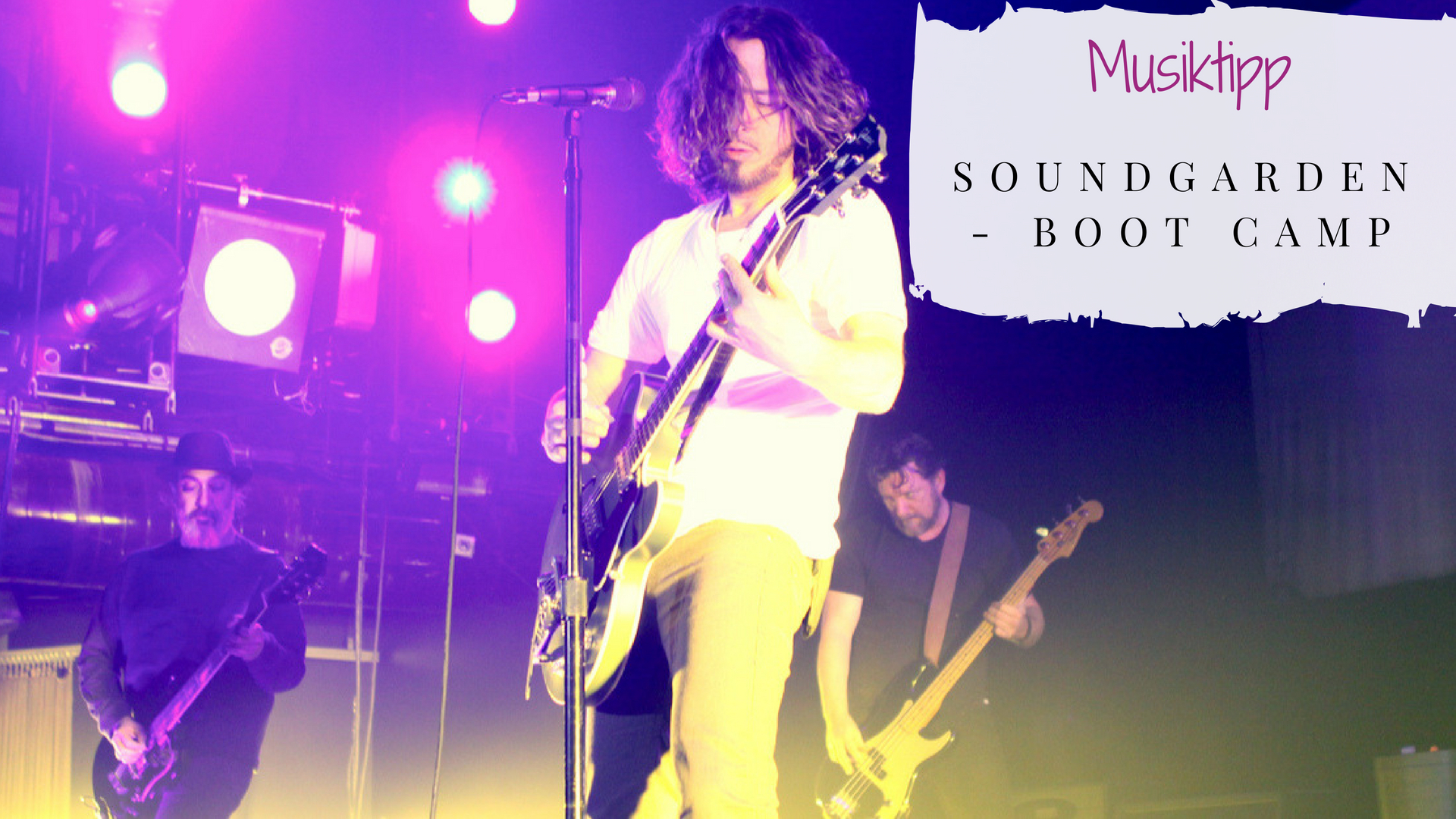 Soundgarden Boot Camp Musiktipp Titelbild