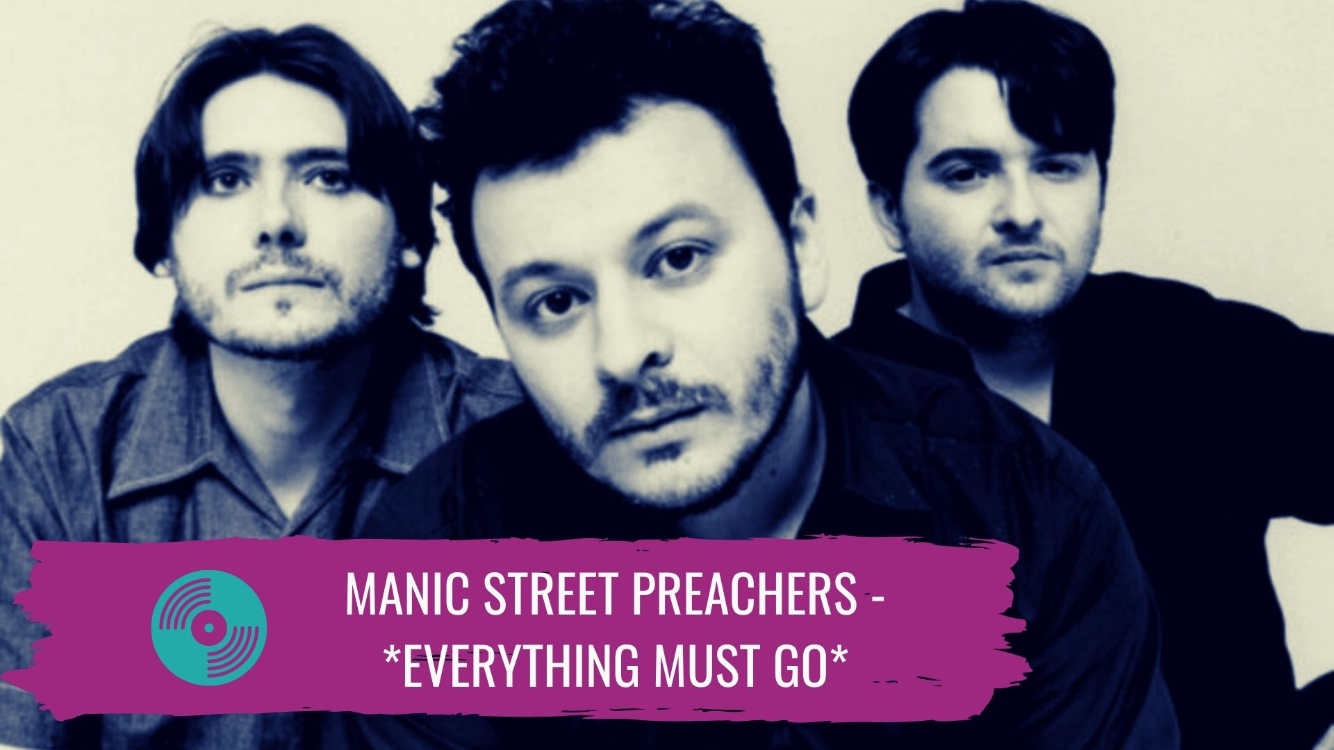 Manic Street Preachers – *Everything must go*
