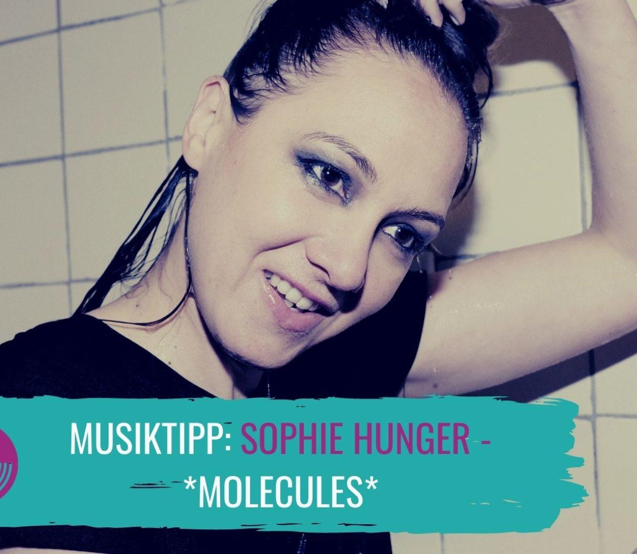 Sophie Hunger macht Appetit auf mehr