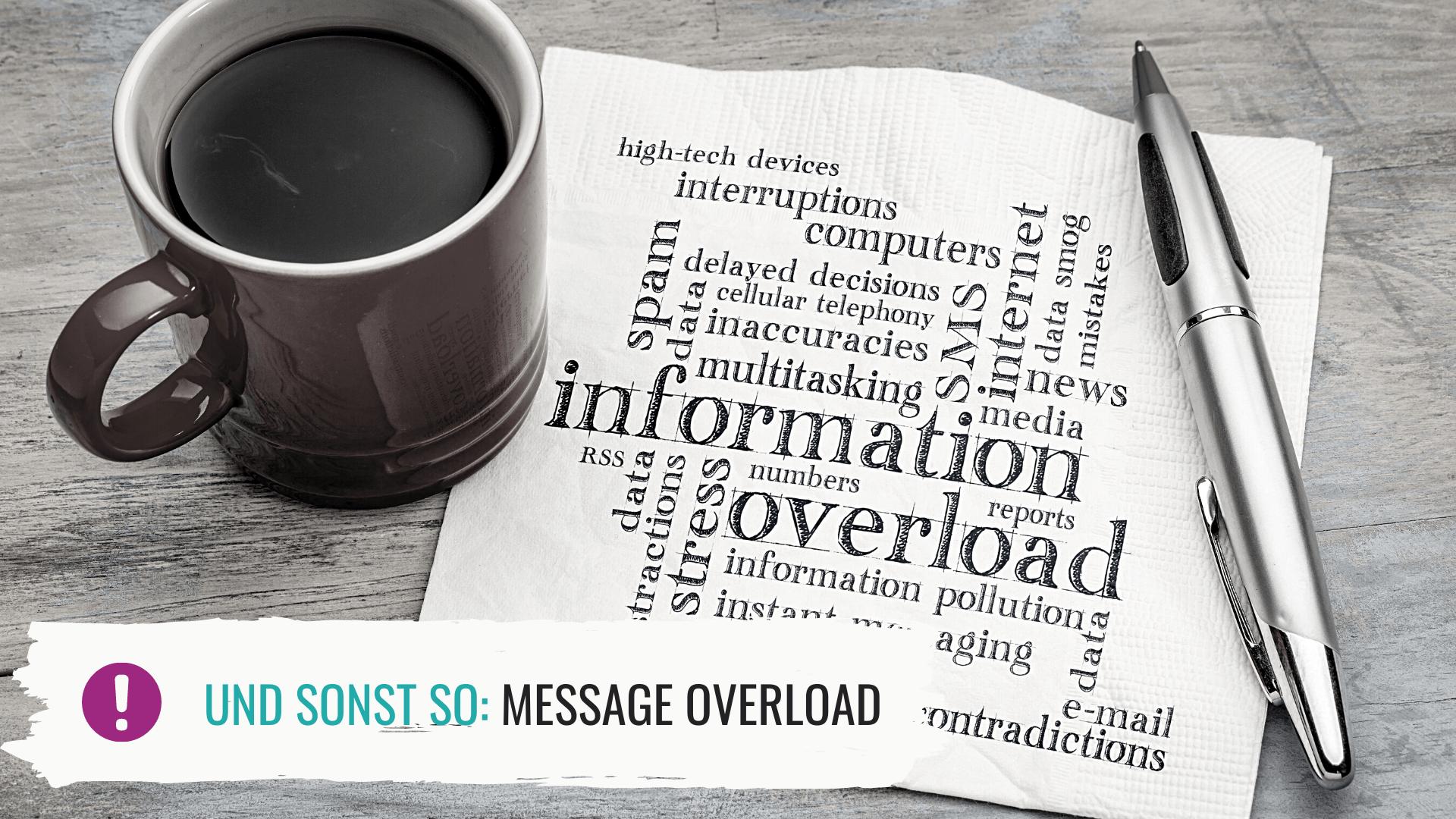 Message Overload – soll ich schreiben oder soll ich nicht?
