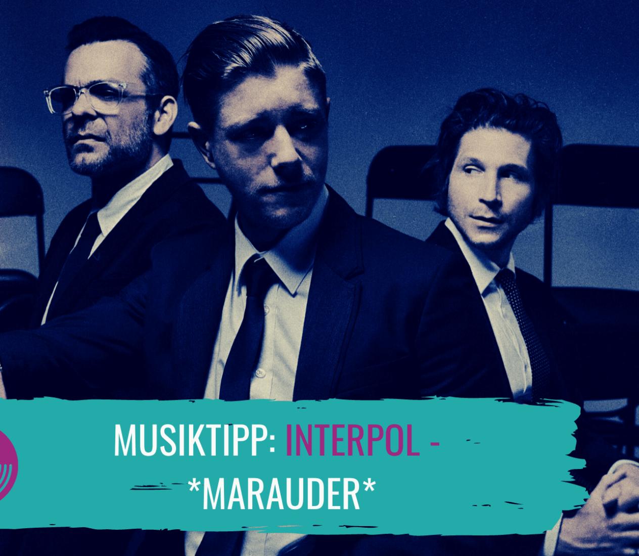 Interpol – Indie-Rock mit eimerweise Melancholie