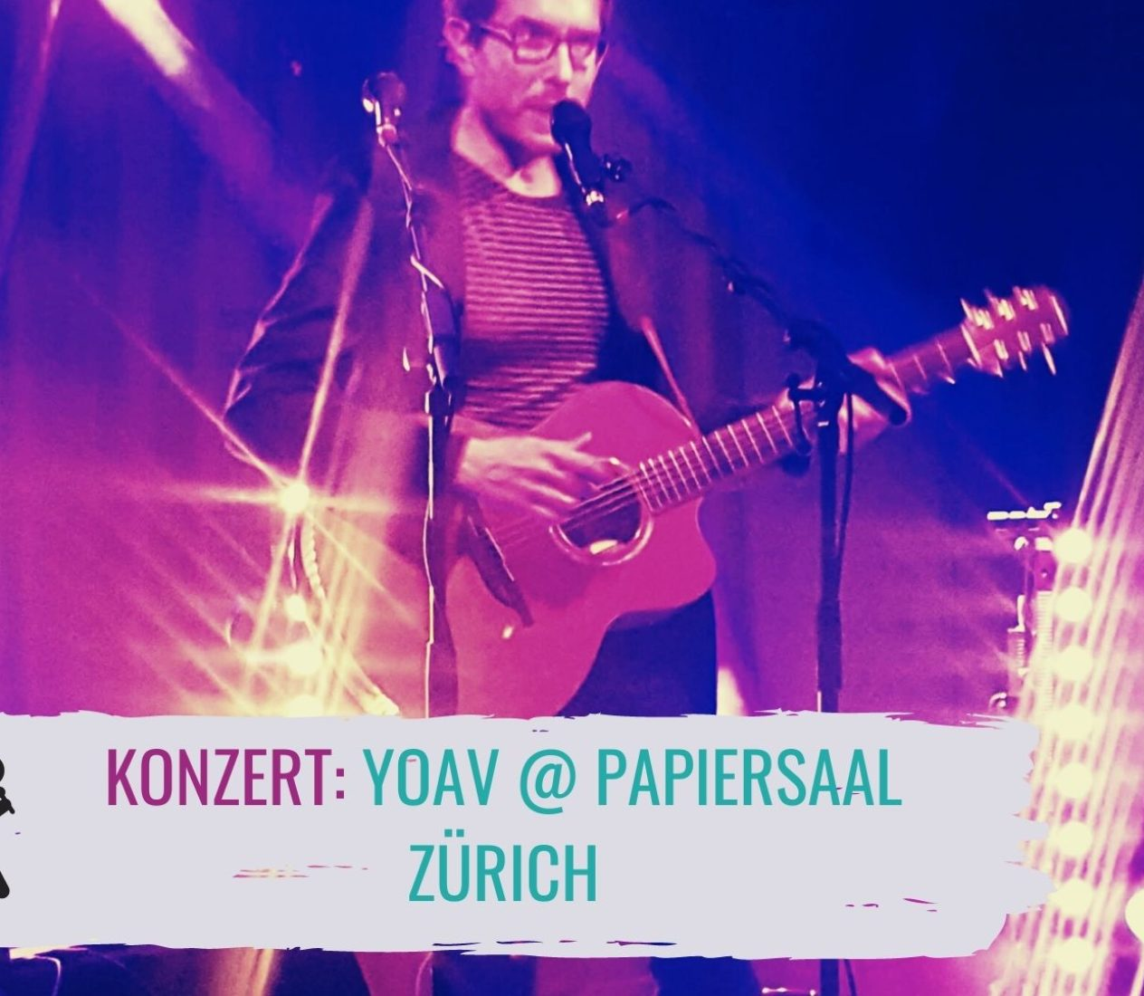 Yoav @ Papiersaal Zürich: So what?