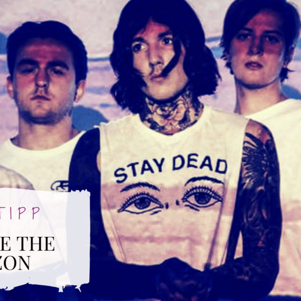 Bring me the horizon Band musictipp