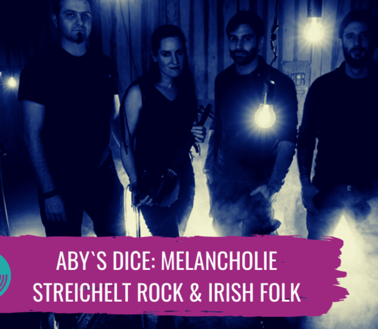 Aby`s Dice – Melancholie streichelt Rock & Irish Folk
