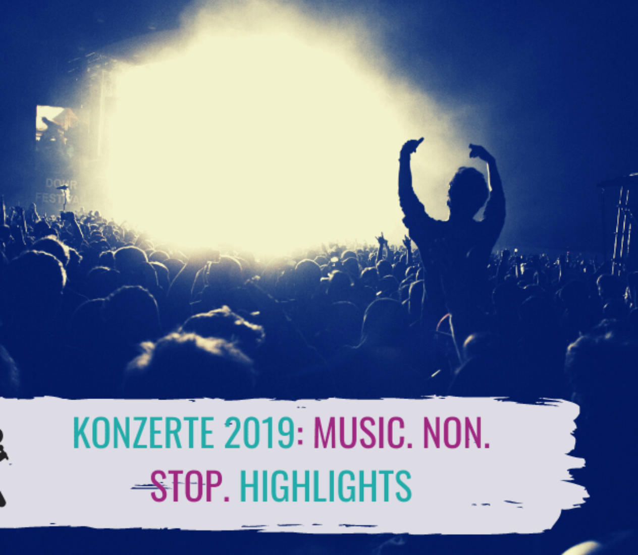 Konzerte 2019: MUSIC. NON. STOP. Highlights