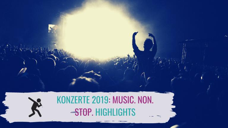 Konzerte 2019: MUSIC. NON. STOP. Highlights