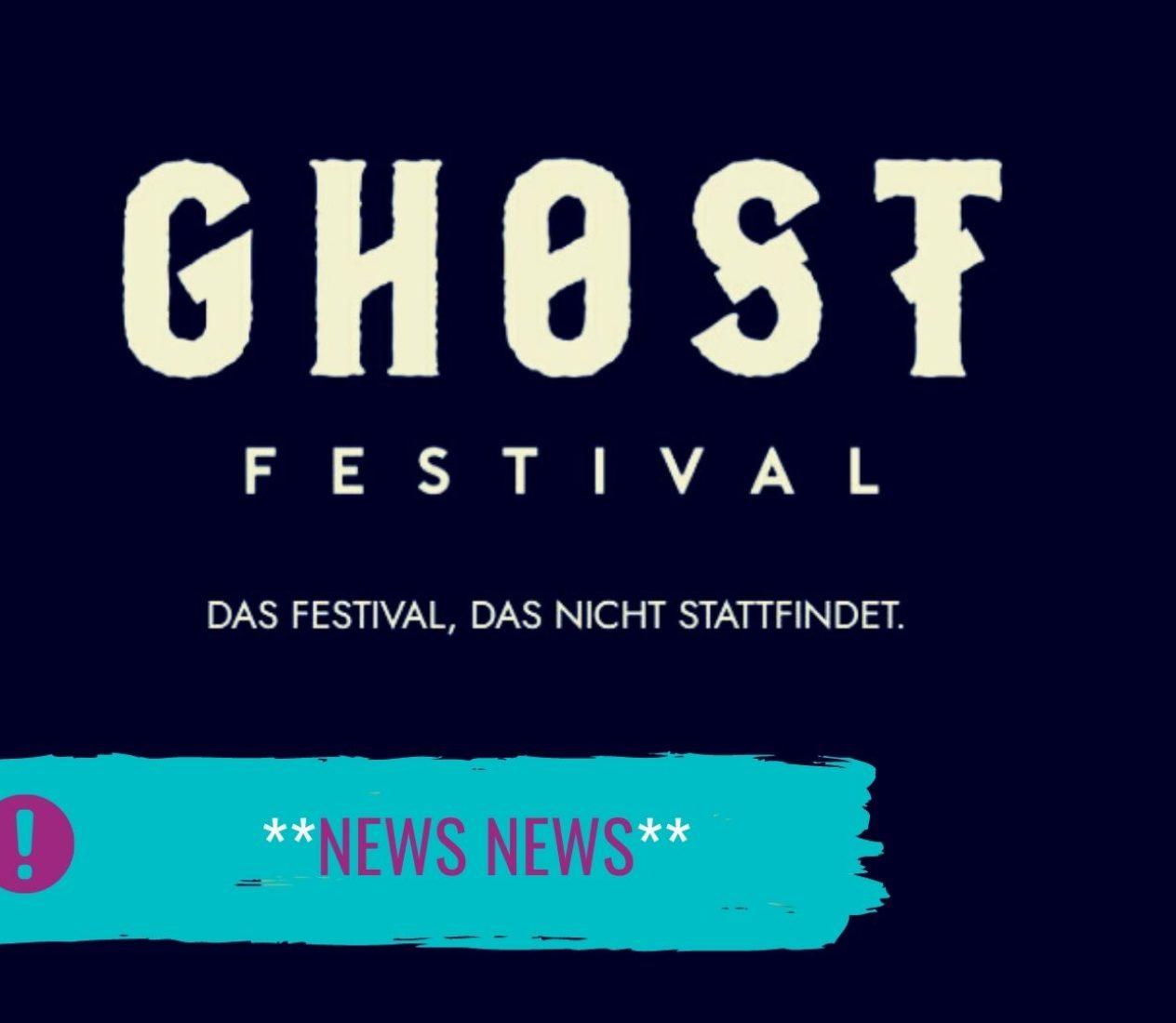 Ghost – Das Festival, das nicht stattfindet